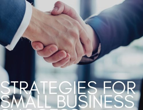 Strategies for Small Business Success