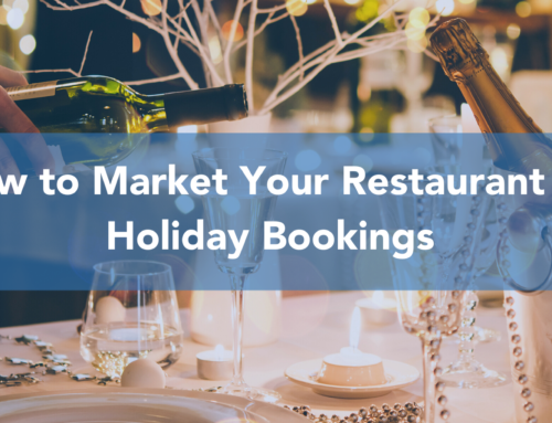 How to Market Your Restaurant for Holiday Bookings