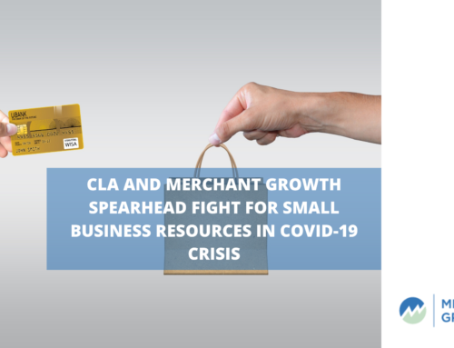 CLA and Merchant Growth Spearhead Fight for Small Business Resources in COVID-19 Crisis
