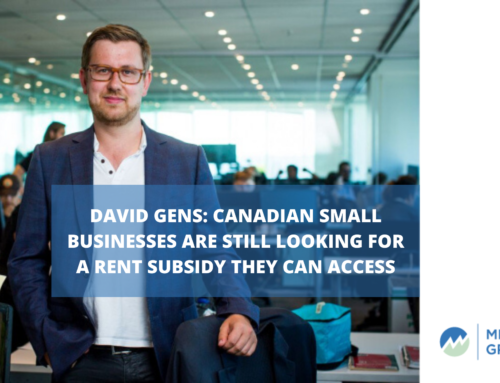 David Gens: Canadian small businesses are still looking for a rent subsidy they can access