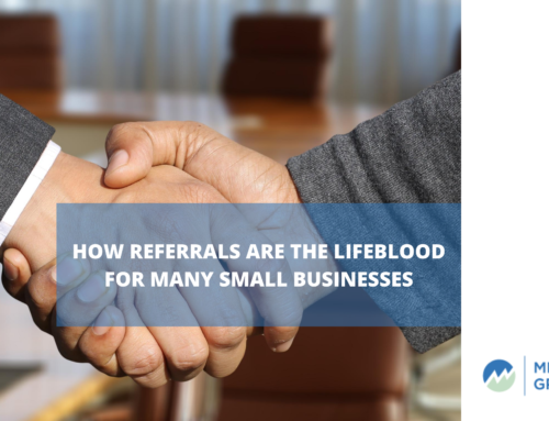 How Referrals are The Lifeblood for Many Small Businesses