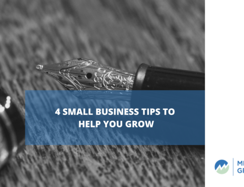 4 Small Business Tips to Help You Grow